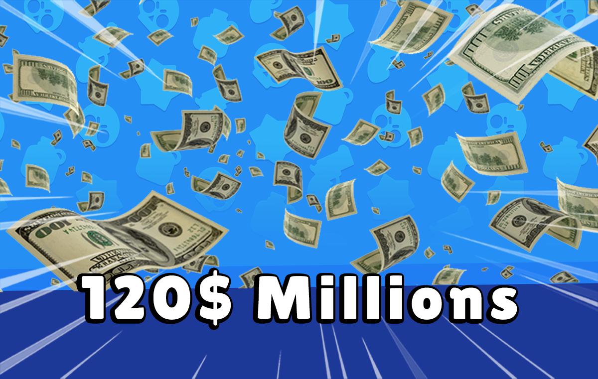 Brawl Stars 120$ Millions de dollars